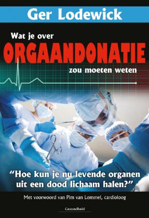 verborgen info over orgaandonatie